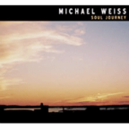Michael Weiss - Soul Journey