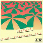 Michel Petrucciani Trio - Estate