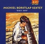 Michiel Borstlap Sextet - Day Off