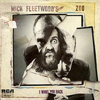 Mick Fleetwood's Zoo - I Want You Back
