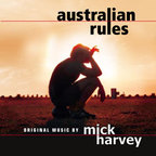 Mick Harvey - Australian Rules