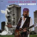 Micky Moody - Don't Blame Me