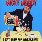Micky Moody - I Eat Them For Breakfast