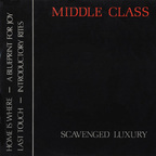 Middle Class - Scavenged Luxury
