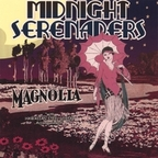 Midnight Serenaders - Magnolia