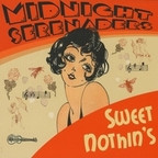 Midnight Serenaders - Sweet Nothin's
