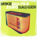 Mike Badger - Double Zero