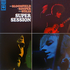 Mike Bloomfield · Al Kooper - Super Session