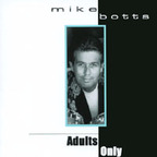 Mike Botts - Adults Only