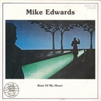 Mike Edwards - Beat Of My Heart