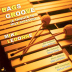 Mike LeDonne - Bags Groove (A Tribute To Milt Jackson)