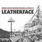 Mike Magarelli - Rubber Factory Records Presents A Tribute To Leatherface