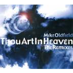 Mike Oldfield - Thou Art In Heaven · The Remixes