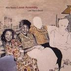 Mike Reed's Loose Assembly - Last Year's Ghost