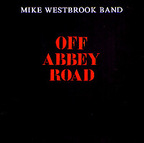 Mike Westbrook Band - Off Abbey Road