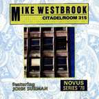 Mike Westbrook - Citadel / Room 315