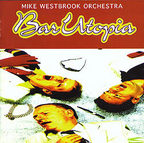 Mike Westbrook Orchestra - Bar Utopia