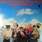 "Mike Westbrook's Brass Band - Mike Westbrook's Brass Band Plays ""For The Record"""