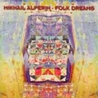 Mikhail Alperin - Folk Dreams