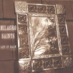 Milagro Saints - Let It Rain