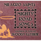 Milagro Saints - Mighty Road Songs