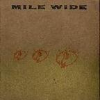 Mile Wide - s/t