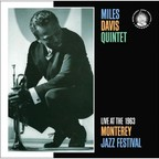 Miles Davis Quintet - Live At The 1963 Monterey Jazz Festival