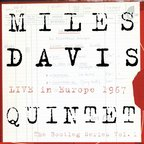 Miles Davis Quintet - Live In Europe 1967 · The Bootleg Series Vol. 1