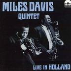 Miles Davis Quintet - Live In Holland