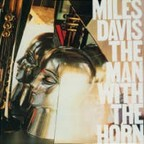 Miles Davis - The Man With The Horn