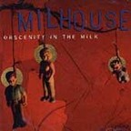 Milhouse - Obscenity In The Milk