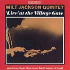 Milt Jackson Quintet - 'Live' At The Village Gate
