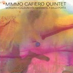 Mimmo Cafiero Quintet - Moon And Twenty Five