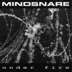 Mindsnare - Under Fire