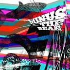 Minus The Bear - They Make Beer Commercials Like This