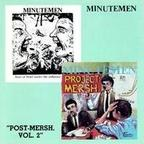 Minutemen - Post-Mersh, Vol. 2
