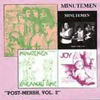 Minutemen - Post-Mersh, Vol. 3