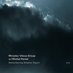 Miroslav Vitous Group - Remembering Weather Report
