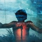 Misery Signals - Of Malice And The Magnum Heart