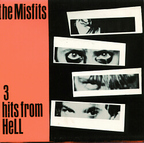 Misfits - 3 Hits From Hell