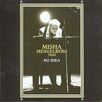 Misha Mengelberg Trio - No Idea