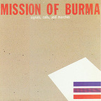 Mission Of Burma - Signals, Calls, And Marches