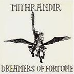 Mithrandir - Dreamers Of Fortune