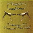 Modest Mouse - Everywhere & His Nasty Parlour Tricks
