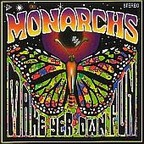 Monarchs - Make Yer Own Fun