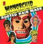 Monorchid - Imposter Costume With Rooted Hair Mask