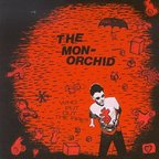 Monorchid - Who Put Out The Fire?
