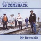 Monsieur Jeffrey Evans And The '68 Comeback - Mr. Downchild