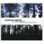Monster Movie - To The Moon.
