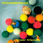 Monsterland - Loser Friendly